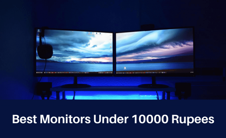 Best Monitors Under 10000